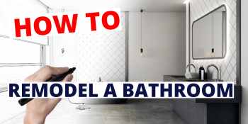 Remodel Bathroom [Full Guide]