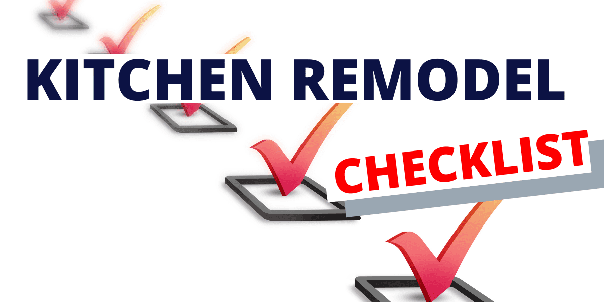 kitchen remodel checklist